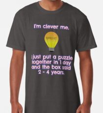 I'm clever at puzzles me... Long T-Shirt