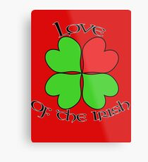 Love of the Irish Metal Print