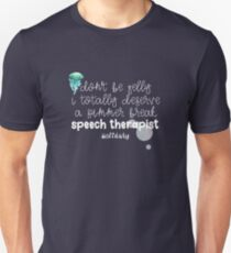 Don't Be Jelly: Speech Pathologist  Unisex T-Shirt