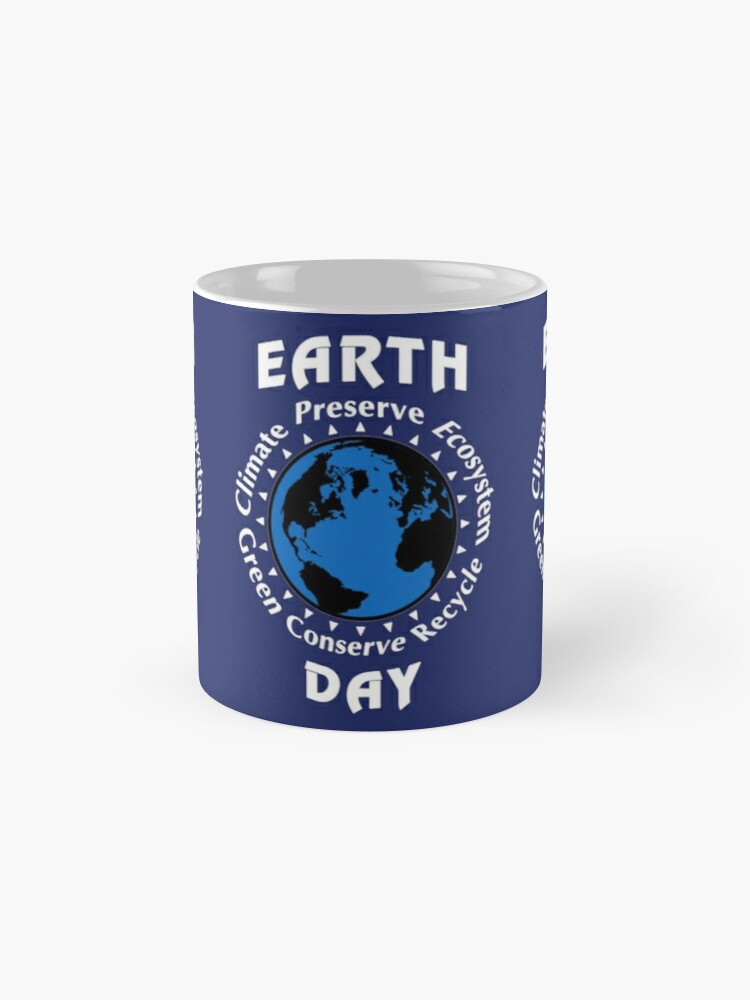 Alternate view of Earth Day Shirt 2019, Teacher, Men, Women, Kids. Classic Mug