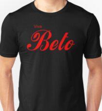 Viva Beto - Beto 2020 Unisex T-Shirt