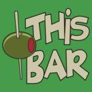 Olive This Bar by popularthreadz
