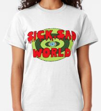 Sick, Sad World Classic T-Shirt