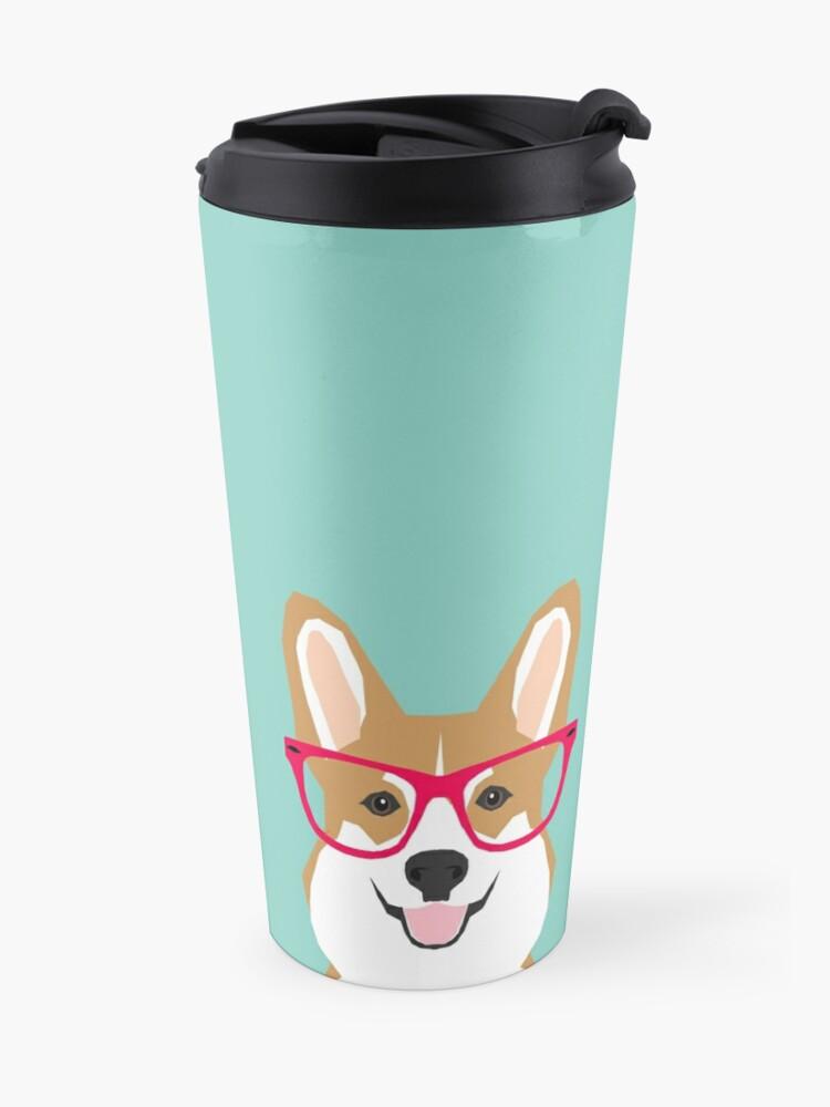 Alternate view of Teagan Glasses Corgi cute puppy welsh corgi gifts for dog lovers and pet owners love corgi puppies Travel Mug