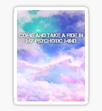 Psychotic kids Sticker