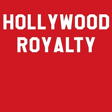 Hollywood Royalty- White by markdwaldron