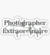 Photographer Extraordinaire Sticker