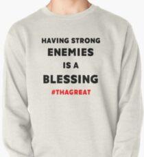 Nipsey Hussle THAGREAT Tribute Last Tweet Strong Enemies Blessing Pullover Sweatshirt