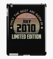 Only The Best Are Born In July 2010 Born In July 2010 iPad-Hülle & Skin
