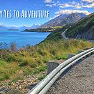 Say Yes to Adventure by Curious-Camera