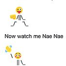 Now watch me Whip, Now watch me Nae Nae by comfy-core