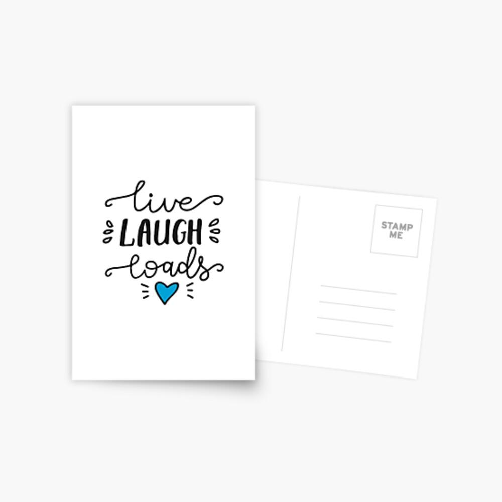 Live Laugh Loads - PrEP Postcard