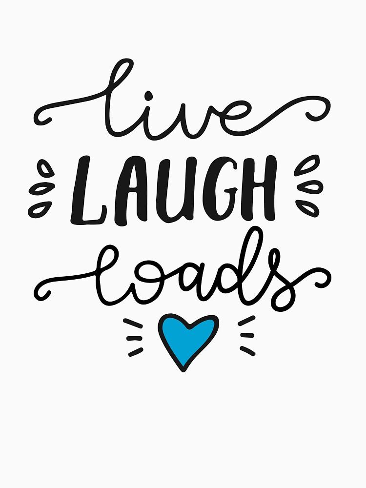 Live Laugh Loads - PrEP by pan-australia