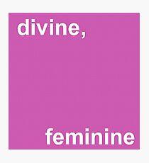 divine, feminine Photographic Print