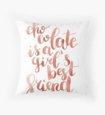 Chocolate is a girl's best friend Throw Pillow