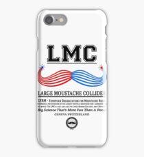 LMC - The Large Moustache Collider iPhone Case/Skin
