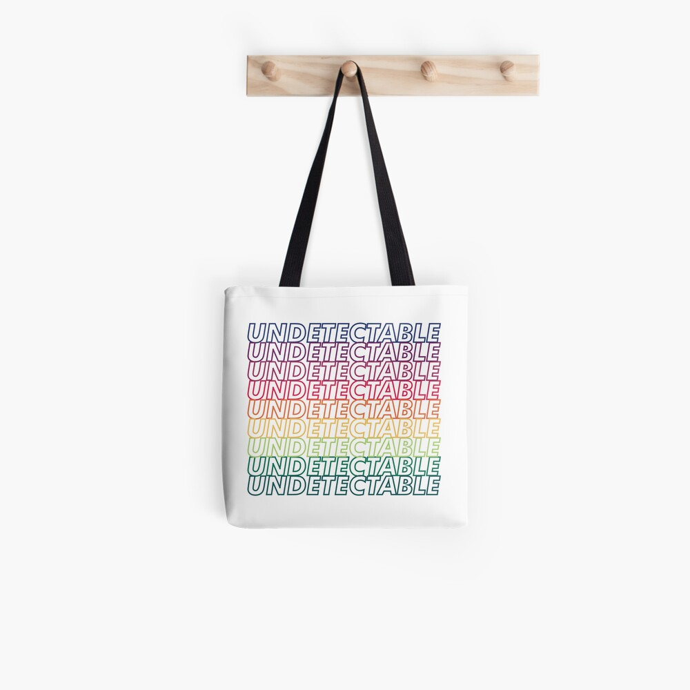 Undetectable = Untransmittable Tote Bag