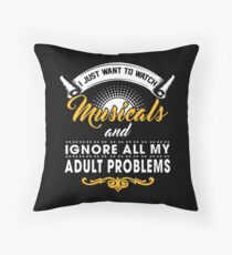 Funny Theatre Nerd Problems Gift Throw Pillow