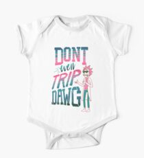 Don't Even Trip, Dawg Short Sleeve Baby One-Piece