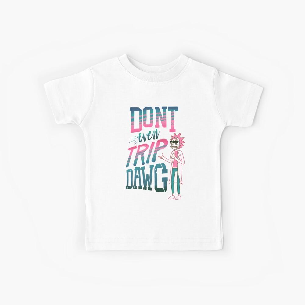 Ni siquiera viaje, Dawg Camiseta para niños