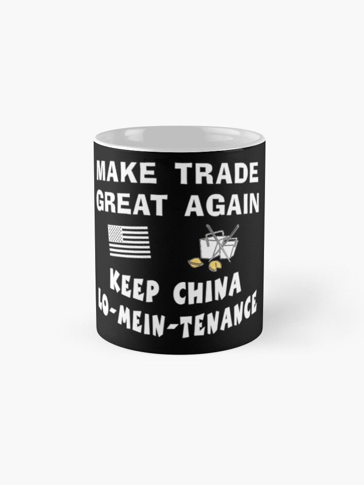 Alternate view of Trump Make Trade Great Again, Lo Mein Funny Shirt. Classic Mug