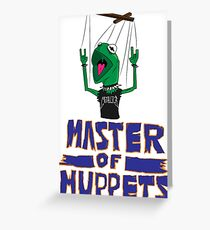 Master Of Muppets Greeting Card