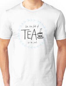 Full of Tea T-Shirt
