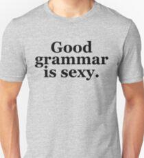 Gute Grammatik ist sexy. Slim Fit T-Shirt