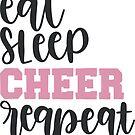«Eat Sleep Cheer Repeat» de adametzb
