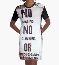 Behave Graphic T-Shirt Dress