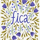Fica, quote art by uzualsunday