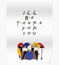 I'll be there for you - tv show Poster