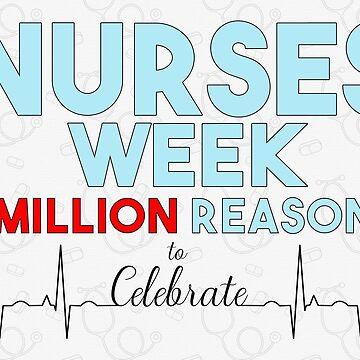 Nurses Week 4 Million Reasons by SalonOfArt