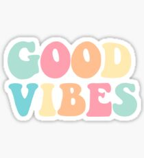 Good Vibes Sticker Sticker