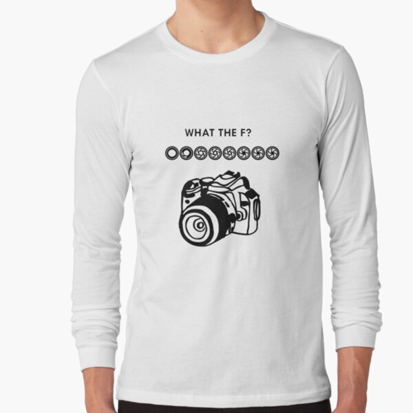 what the F? Long Sleeve T-Shirt