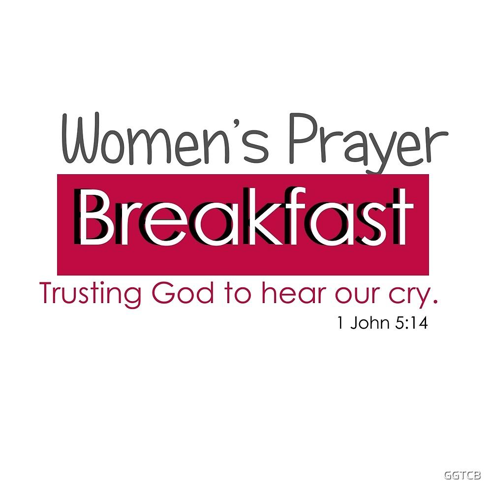 Women's Prayer Breakfast  by GGTCB