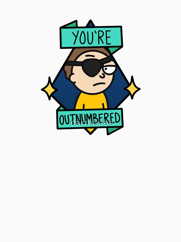 Evil Morty - You're Outnumbered by darthbabe