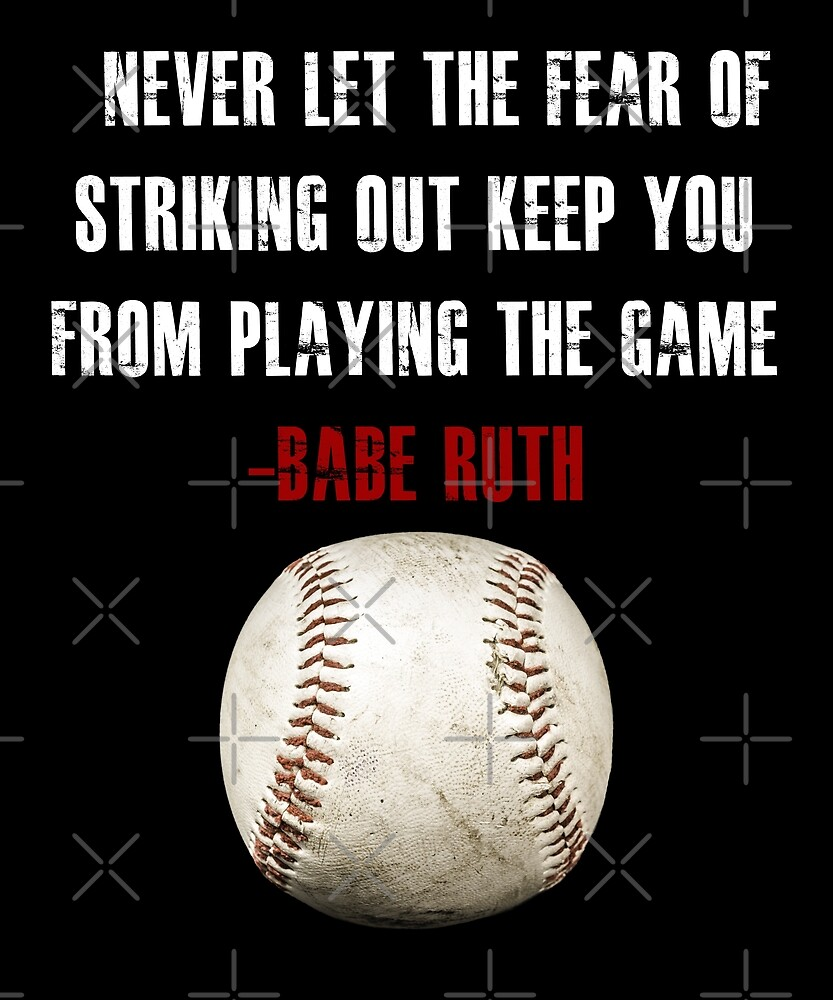 Inspirational Baseball Quotes By Toyotees Redbubble