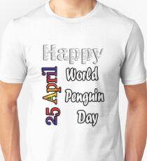 Apr 25th World Penguin Day Fun Gift Idea Unisex T-Shirt