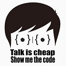 ★ Talk is cheap. Show me the code. | White Version by cadcamcaefea