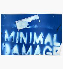 Minimal Damage Poster