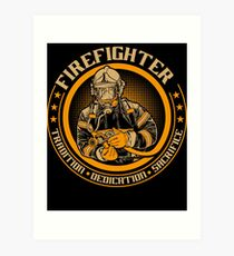 Firefighter by tradition Art Print