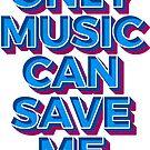 Nur Musik kann mich retten von TM490