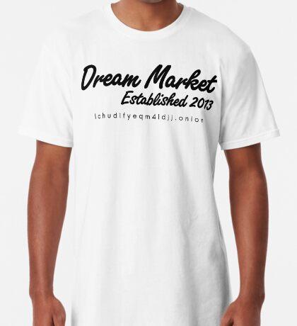 Dream Market with URL Long T-Shirt