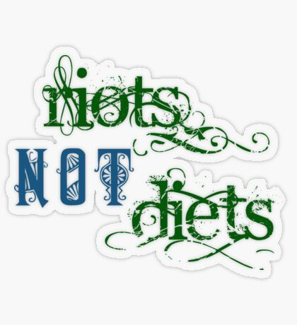 Riots Not Diets (Green and Blue) Transparent Sticker