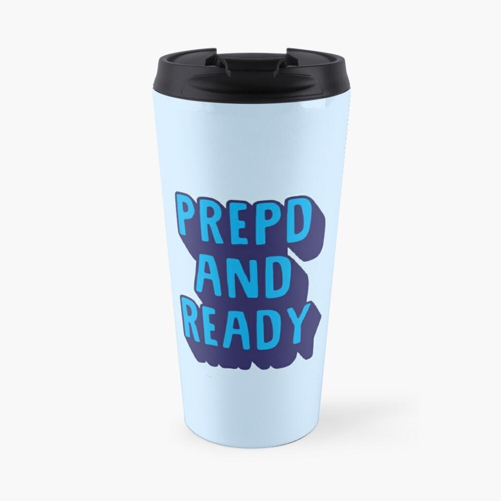 PrEP'D and Ready Travel Mug