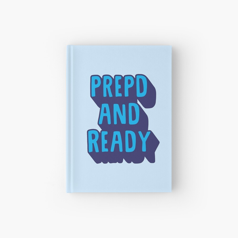 PrEP'D and Ready Hardcover Journal
