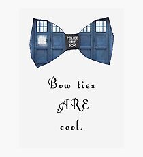 """Bow Ties ARE Cool."" - Dr. Who (image + quote) Photographic Print"