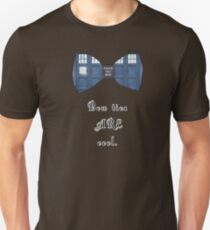 """""""Bow Ties ARE Cool."""" - Dr. Who (image + quote) T-Shirt"""