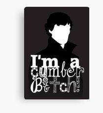 I'm A Cumberbitch Canvas Print